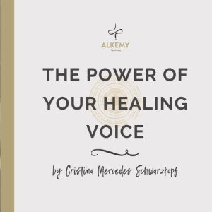The Power of your Healing Voice